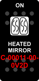"""HEATED MIRROR""  Black Switch Cap single White Lens  (ON)-OFF"