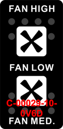 """FAN HIGH- FAN LOW-FAN MED""  Black Switch Cap dual White Lens ON-OFF-ON"