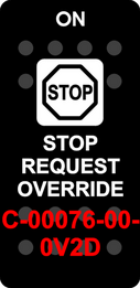 """STOP REQUEST OVERRIDE"" Black Switch Cap single White Lens  (ON)-OFF"