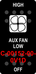 """HIGH AUX FAN LOW OFF""  Black Switch Cap single White Lens ON-OFF"