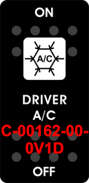 """DRIVER A/C""  Black Switch Cap single White Lens   ON-OFF"