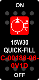 """15W30 QUICK-FILL""  Black Switch Cap single Red Lens  ON-OFF"