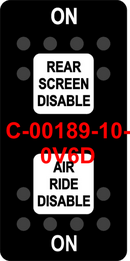"""REAR SCREEN DISABLE/AIR RIDE DISABLE""  Black Switch Cap dual White Lens  ON-OFF-ON"
