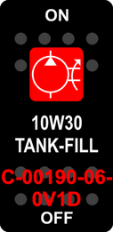 """10W30 TANK-FILL""  Black Switch Cap single Red Lens  ON-OFF"