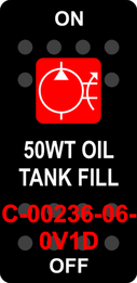 """50WT OIL TANK FILL"" Black Switch Cap single Red Lens ON-OFF"