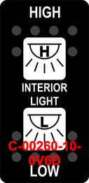 """INTERIOR LIGHT/HIGH LOW""  Black Switch Cap dual White Lens"