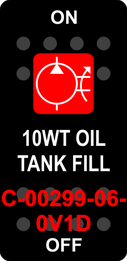 """10WT OIL TANK FILL""  Black Switch Cap single Red Lens ON-OFF"