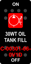 """30WT OIL TANK FILL""  Black Switch Cap single Red Lens ON-OFF"