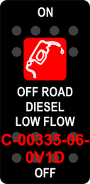 """OFF ROAD DIESEL LOW FLOW""  Black Switch Cap single Red Lens  ON-OFF"