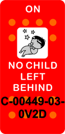 """""""NO CHILD LEFT BEHIND""""  Red Switch Cap single White Lens (ON) OFF"""