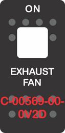 """EXHAUST FAN""  Black Switch Cap Single White Lens (ON) OFF"