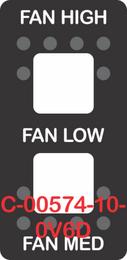 """""""FAN HIGH FAN LOW FAN MED"""" Black Switch Cap Double White Lens ON-OFF-ON"""