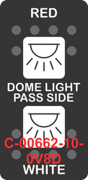 """""""RED DOME LIGHT PASS SIDE WHITE""""  Black Switch Cap dual White Lens  (ON)-OFF-(ON)"""