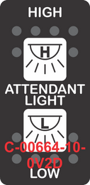 """""""HIGH ATTENDANT LIGHT LOW""""  Black Switch Cap dual White Lens  (ON)-OFF"""