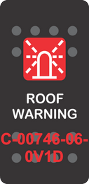 """ROOF WARNING"" Black Switch Cap Single Red Lens ON-OFF"