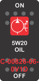"""5W20 OIL""  Black Switch Cap single Red Lens ON-OFF"